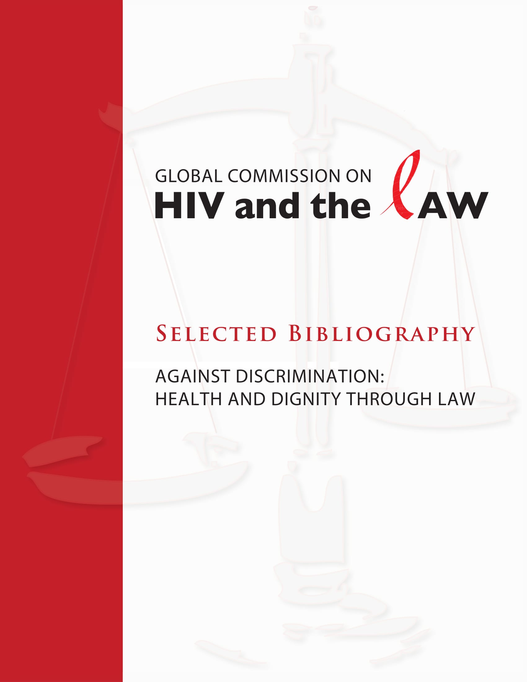 Against Discrimination: Health and Dignity through Law