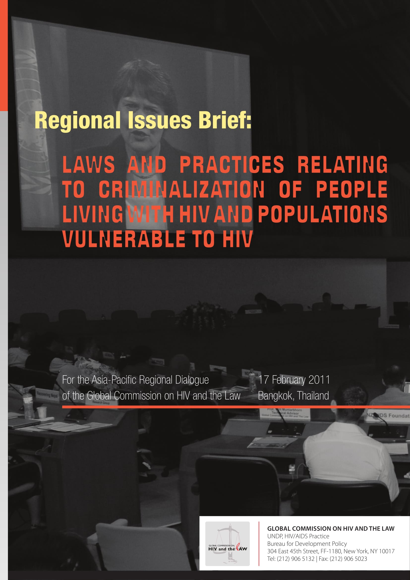 Regional issues brief: Laws and practices relating to criminalization of people living with HIV and populations vulnerable to HIV