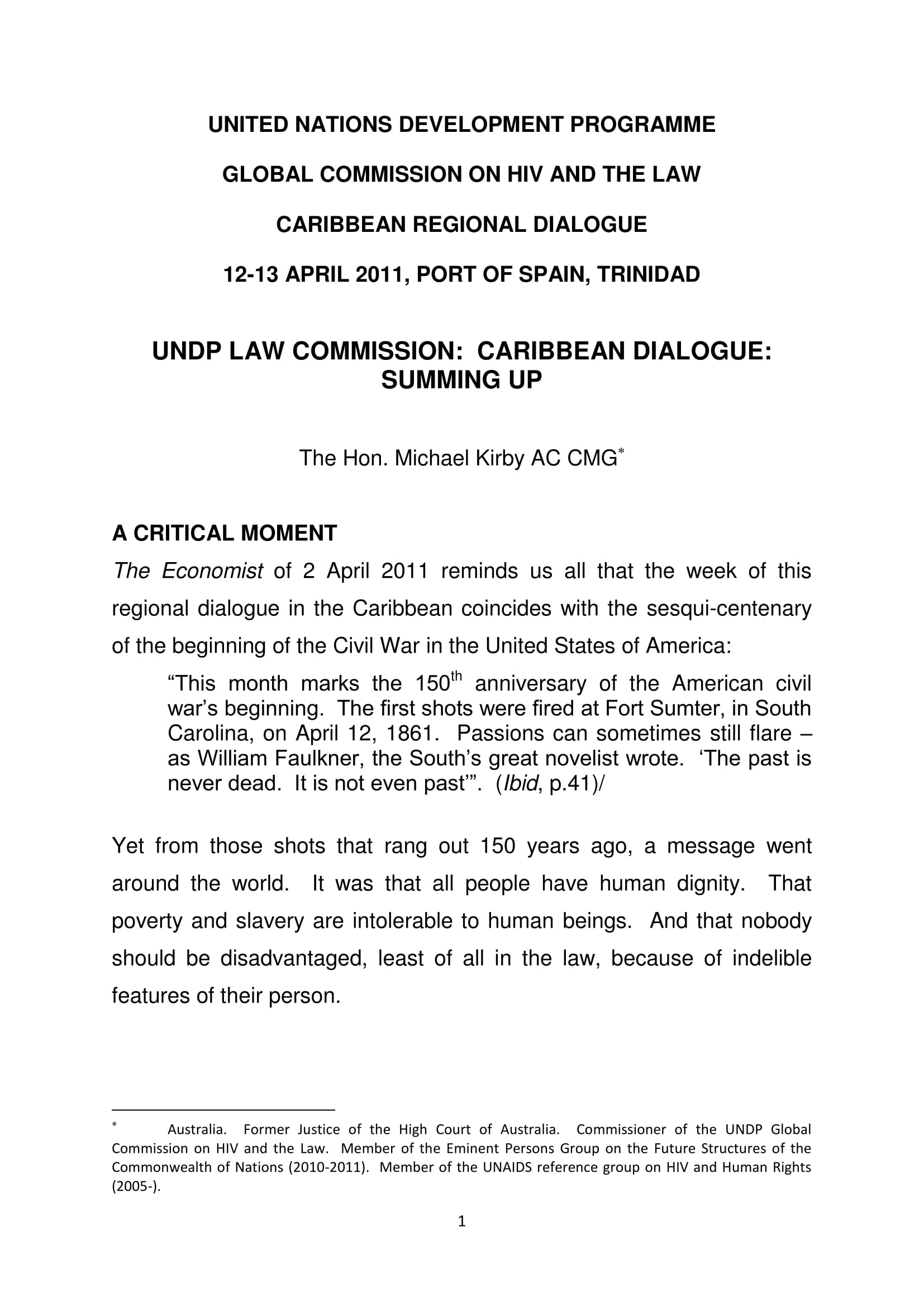 Commissioner Kirby's Summary Comments – Caribbean Regional Dialogue