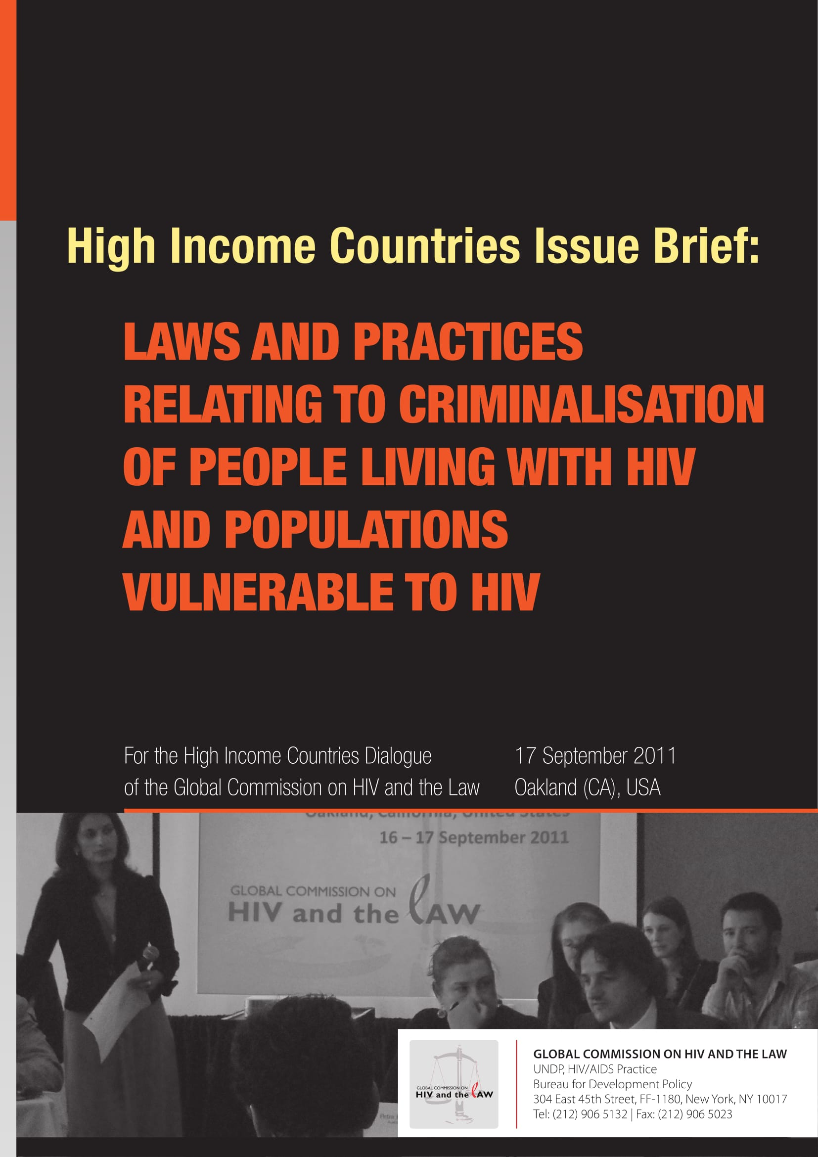 Regional Issue Brief: Laws and practices relating to criminalisation of people living with HIV and populations vulnerable to HIV
