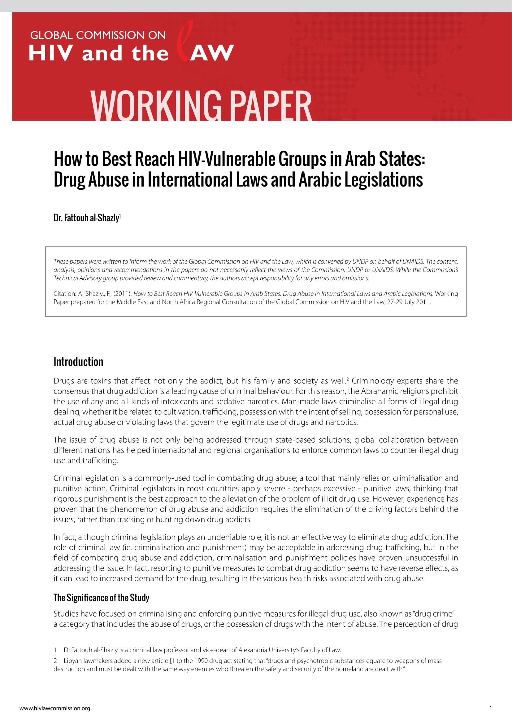 How to Best Reach HIV-Vulnerable Groups in Arab States: Drug Abuse in International Laws and Arabic Legislations