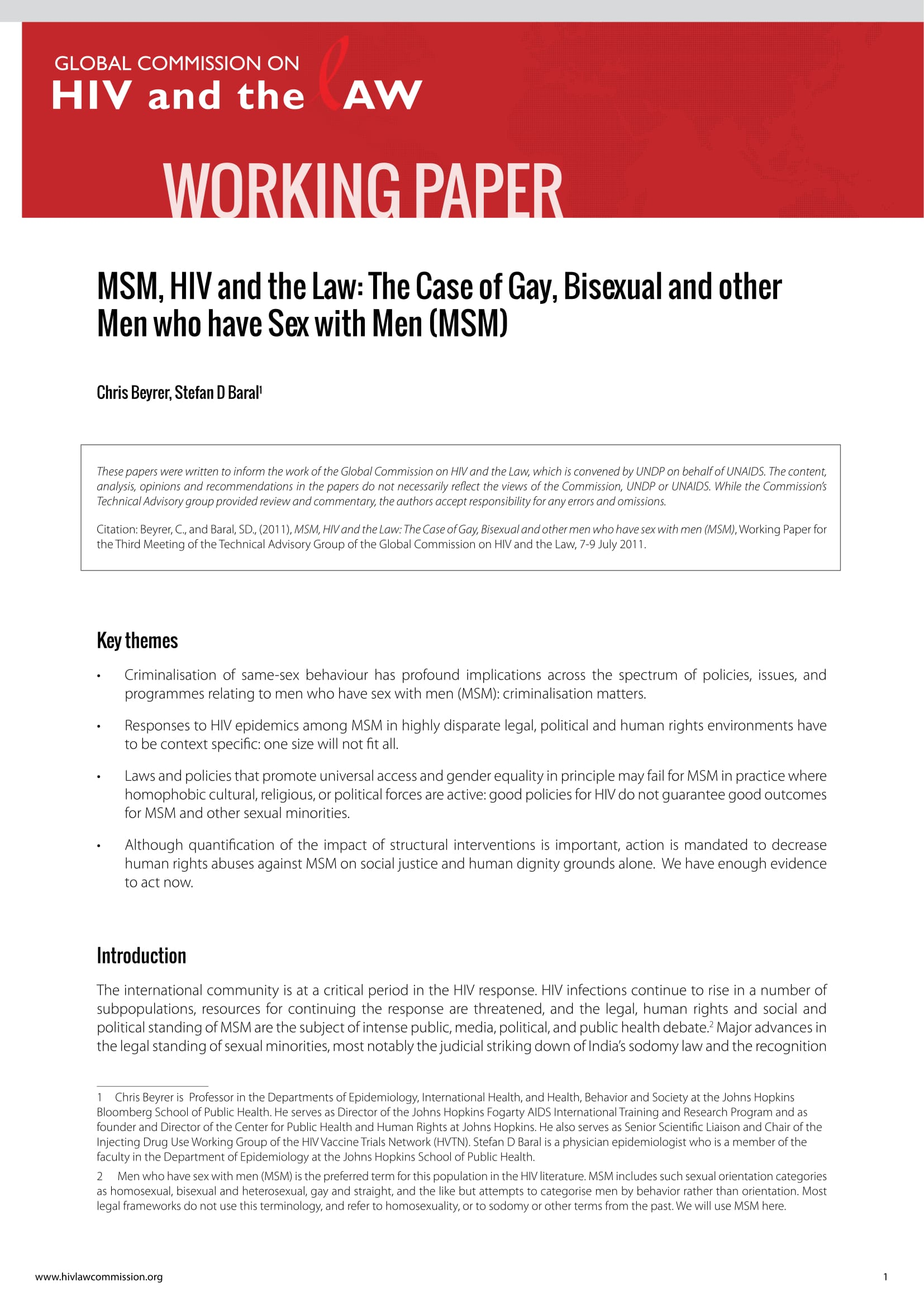 MSM, HIV and the Law: The Case of Gay, Bisexual and other men who have sex with men (MSM)