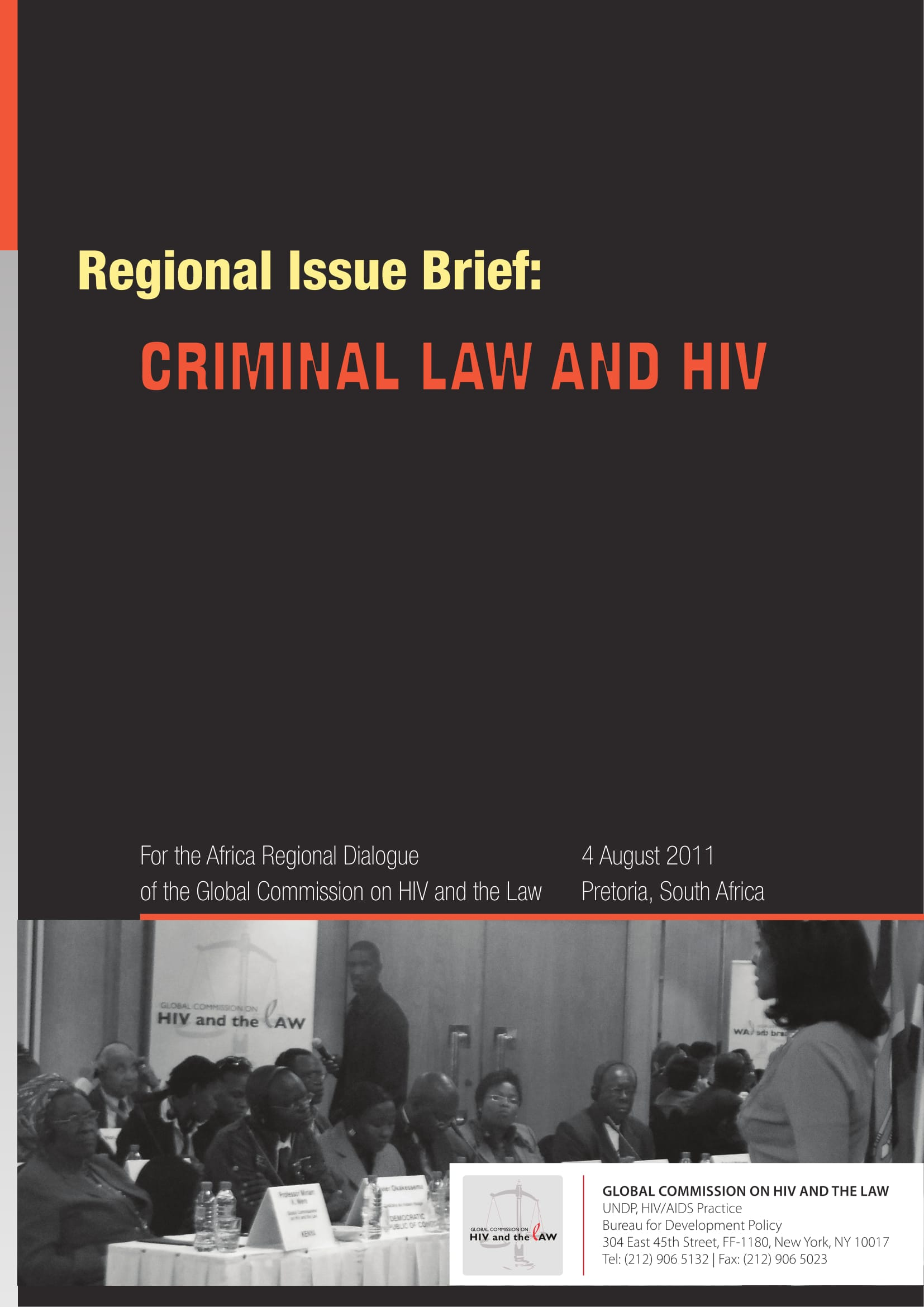 Regional Issue Brief: Criminal Law and HIV