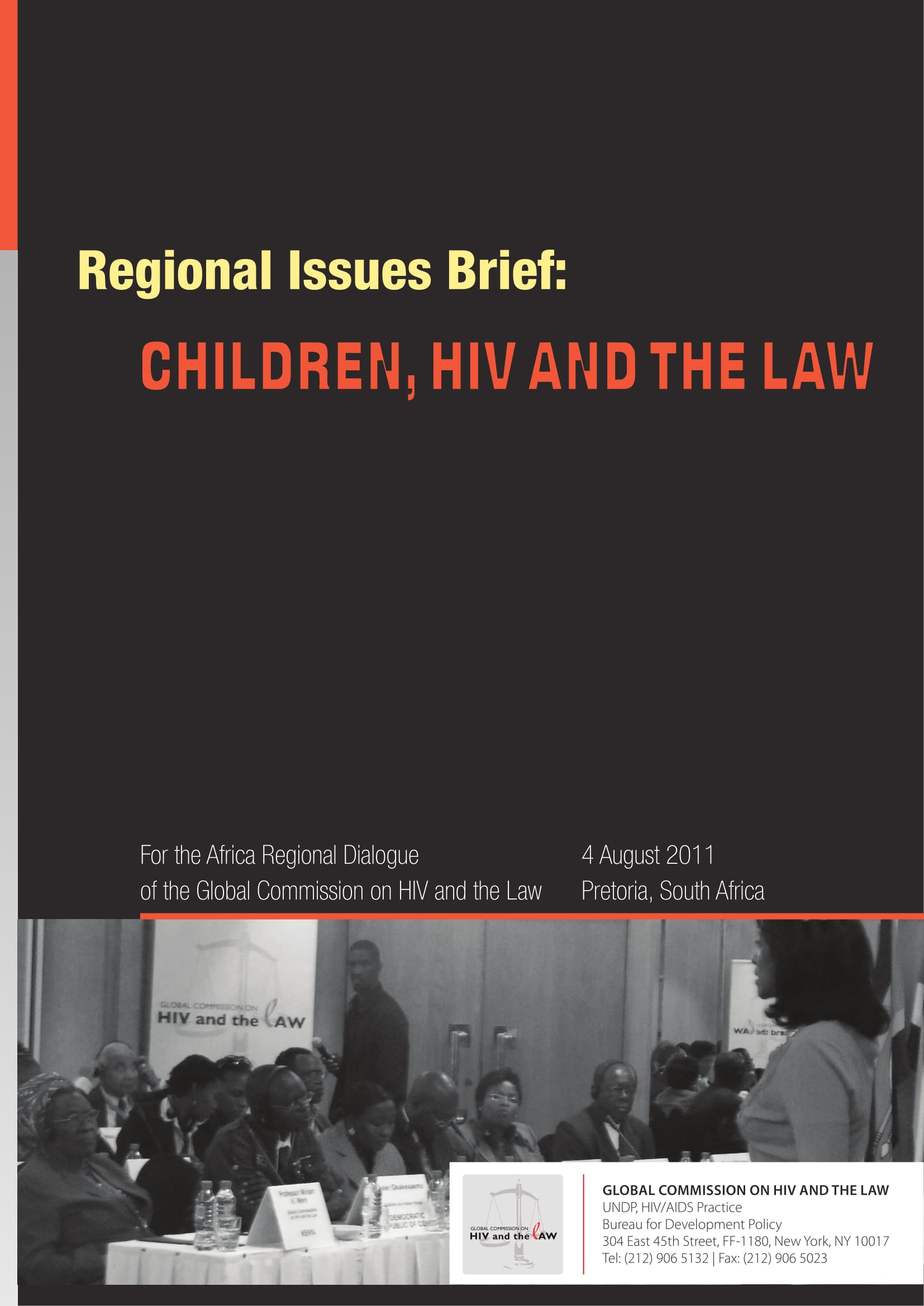 Regional issues brief: Children, HIV and the law