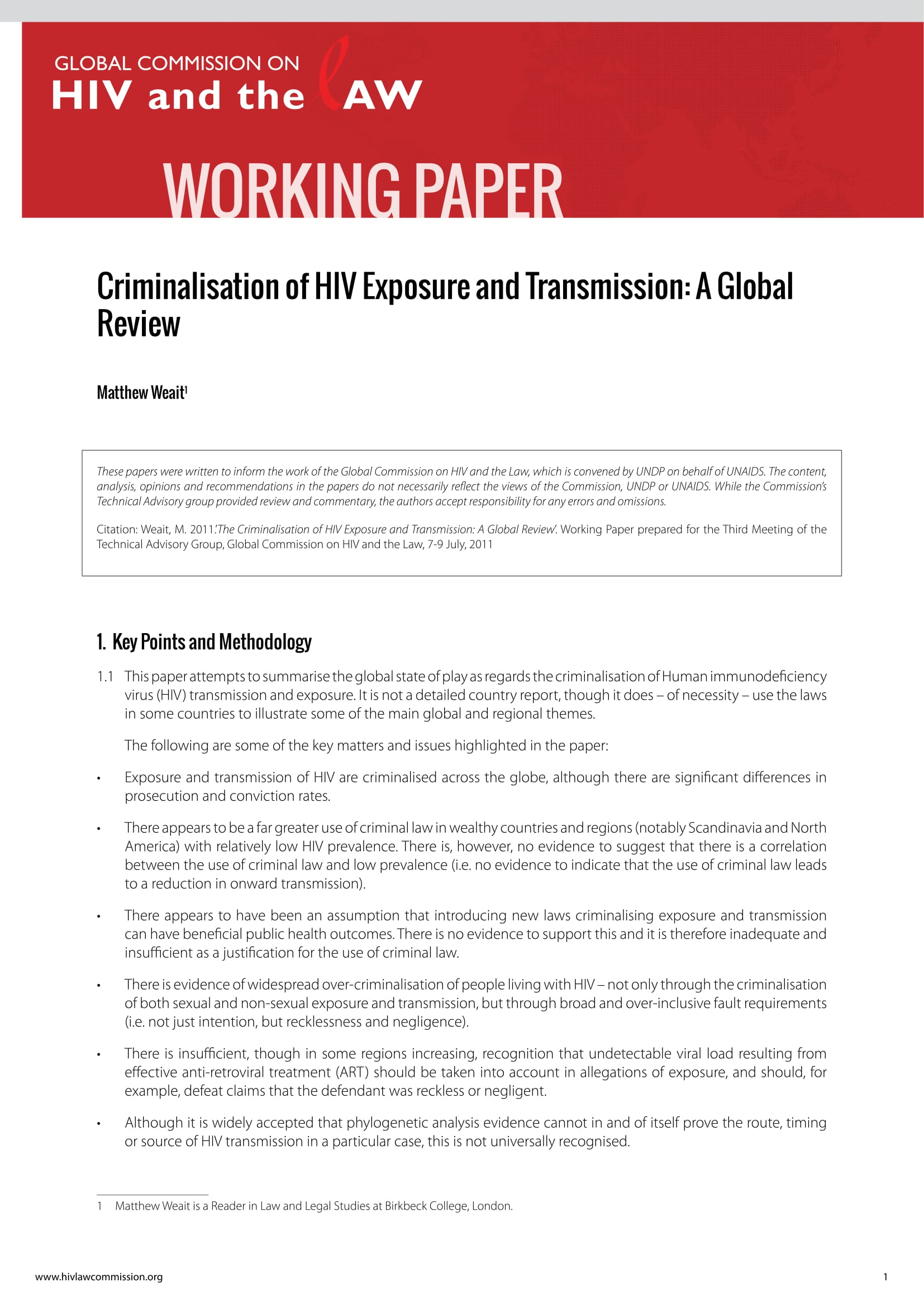 The Criminalisation of HIV Exposure and Transmission: A Global Review