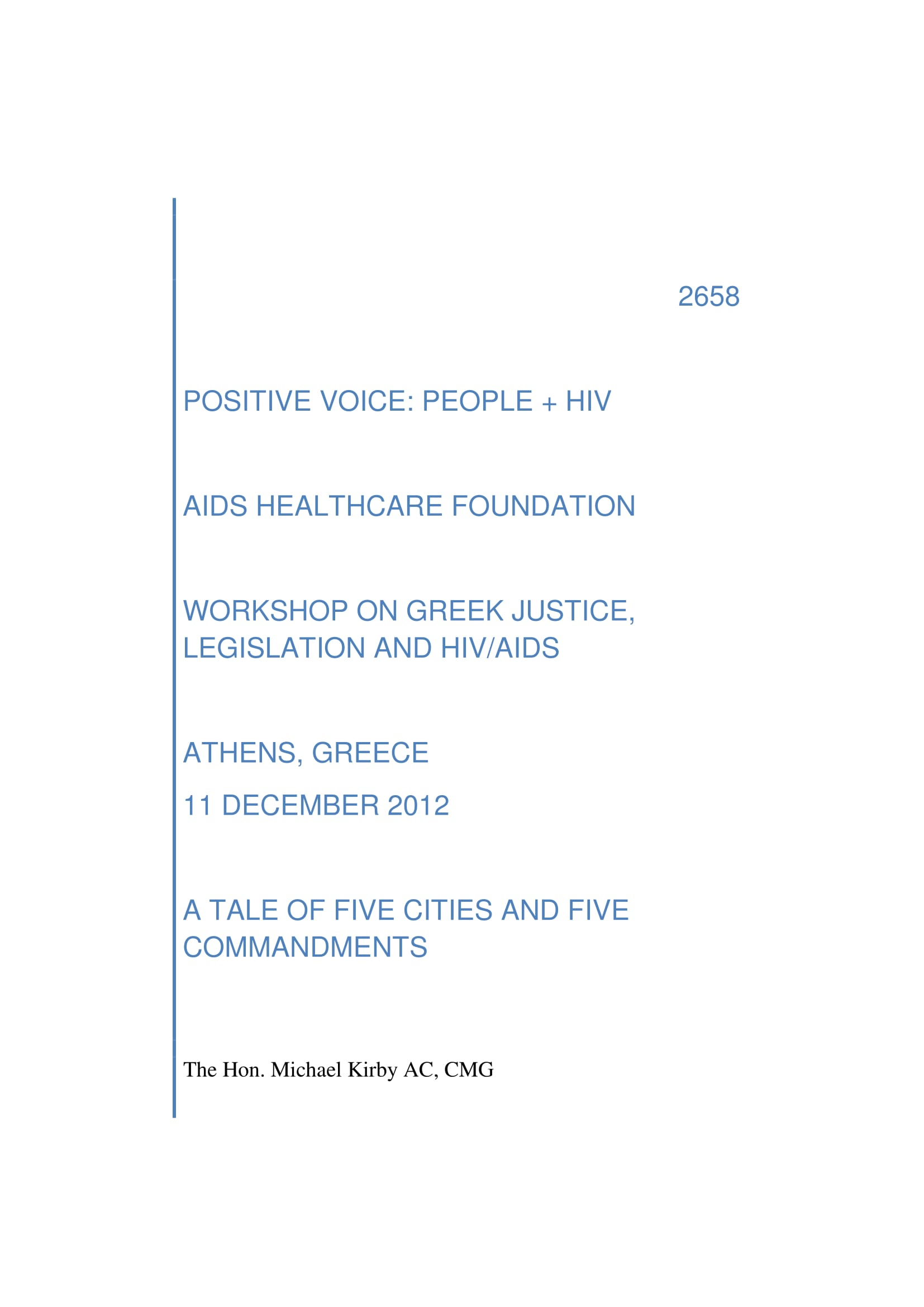 Speech at the Workshop on Greek Justice, Legislation and HIV/AIDS, 11 December 2012