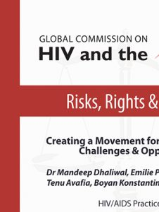 Creating a Movement for HIV-Law Reform: Challenges & Opportunities