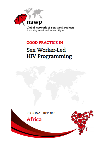 Africa Regional Report: Good Practice in Sex Worker-Led HIV Programming