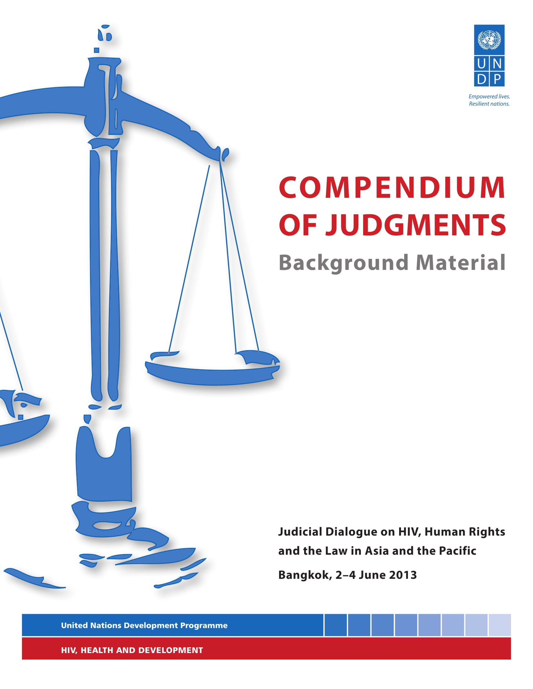 Compendium of Judgements for Judicial Dialogue on HIV, Human Rights and the Law in Asia and the Pacific