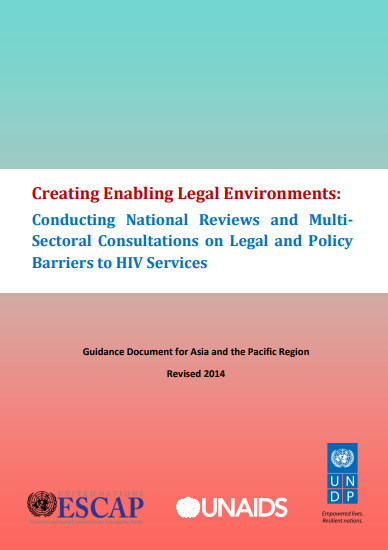 Creating Enabling Legal Environments: Conducting National Reviews and Multi-Sector Consultations on Legal and Policy Barriers to HIV Services