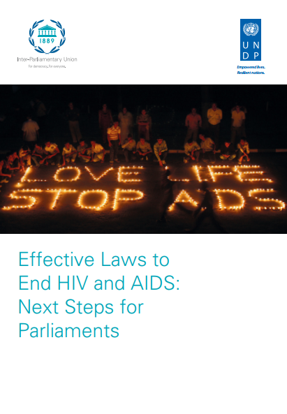 Effective laws to end HIV and AIDS: Next steps for parliaments