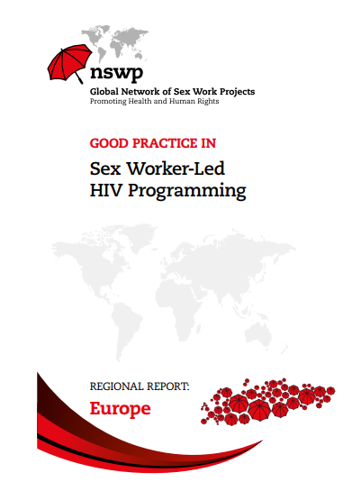 Europe Regional Report: Good Practice in Sex Worker-Led HIV Programming