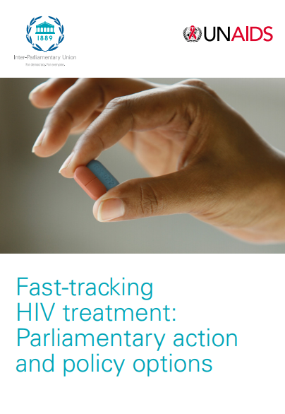 Fast-tracking HIV treatment: Parliamentary action and policy options