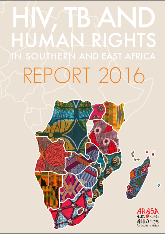 HIV, TB and human rights in Southern and East Africa: Report 2016