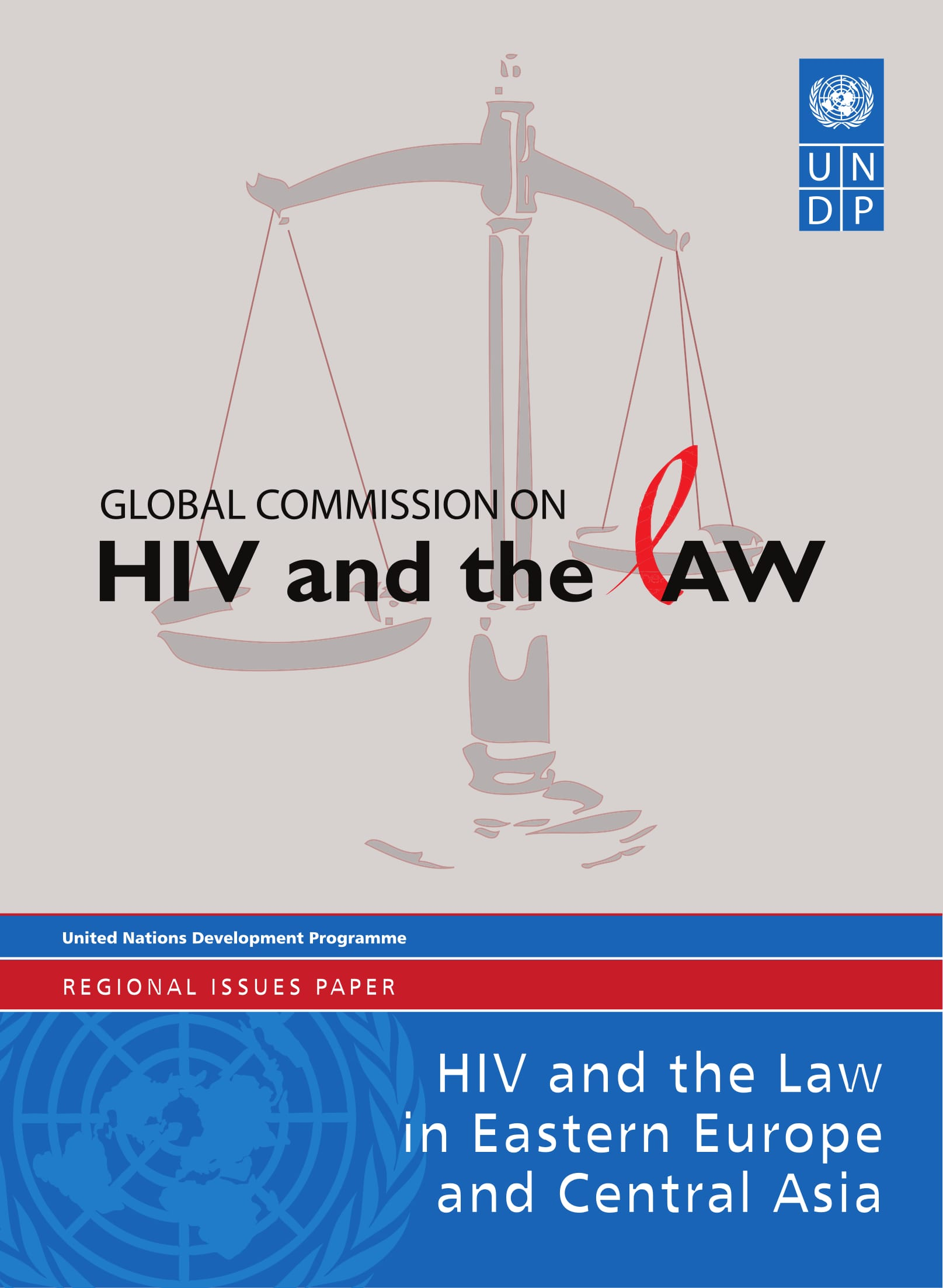 HIV and the Law in Eastern Europe and Central Asia: Regional Issues Paper