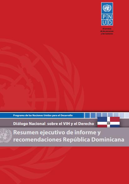 Informe y Recomendaciones Diálogo Nacional sobre el VIH y el Derecho República Dominicana