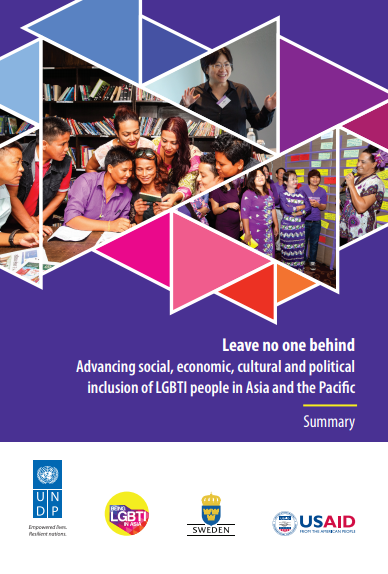 Leave no one behind: Advancing social, economic, cultural and political inclusion of LGBTI people in Asia and the Pacific - Summary