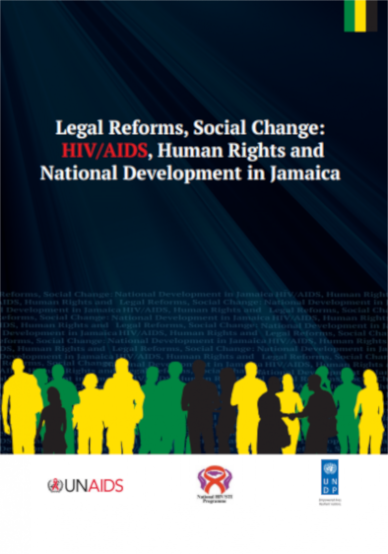 Legal Reforms, Social Change: HIV/AIDS, Human Rights and National Development in Jamaica