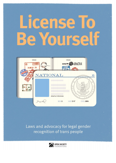 License to Be Yourself: Laws and Advocacy for Legal Gender Recognition of Trans People