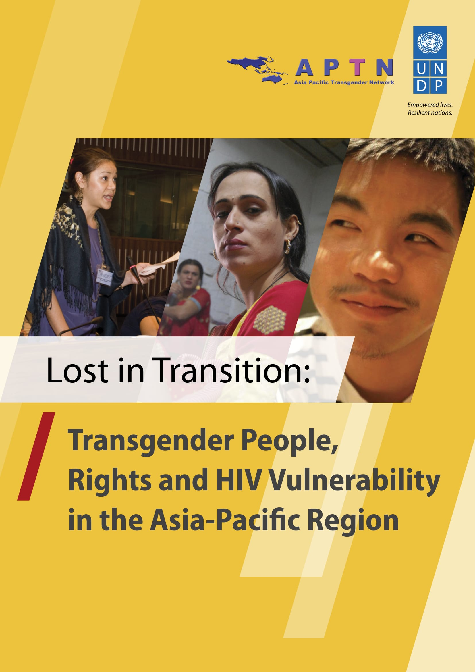 Lost in Transition: Transgender People, Rights and HIV Vulnerability in the Asia-Pacific Region