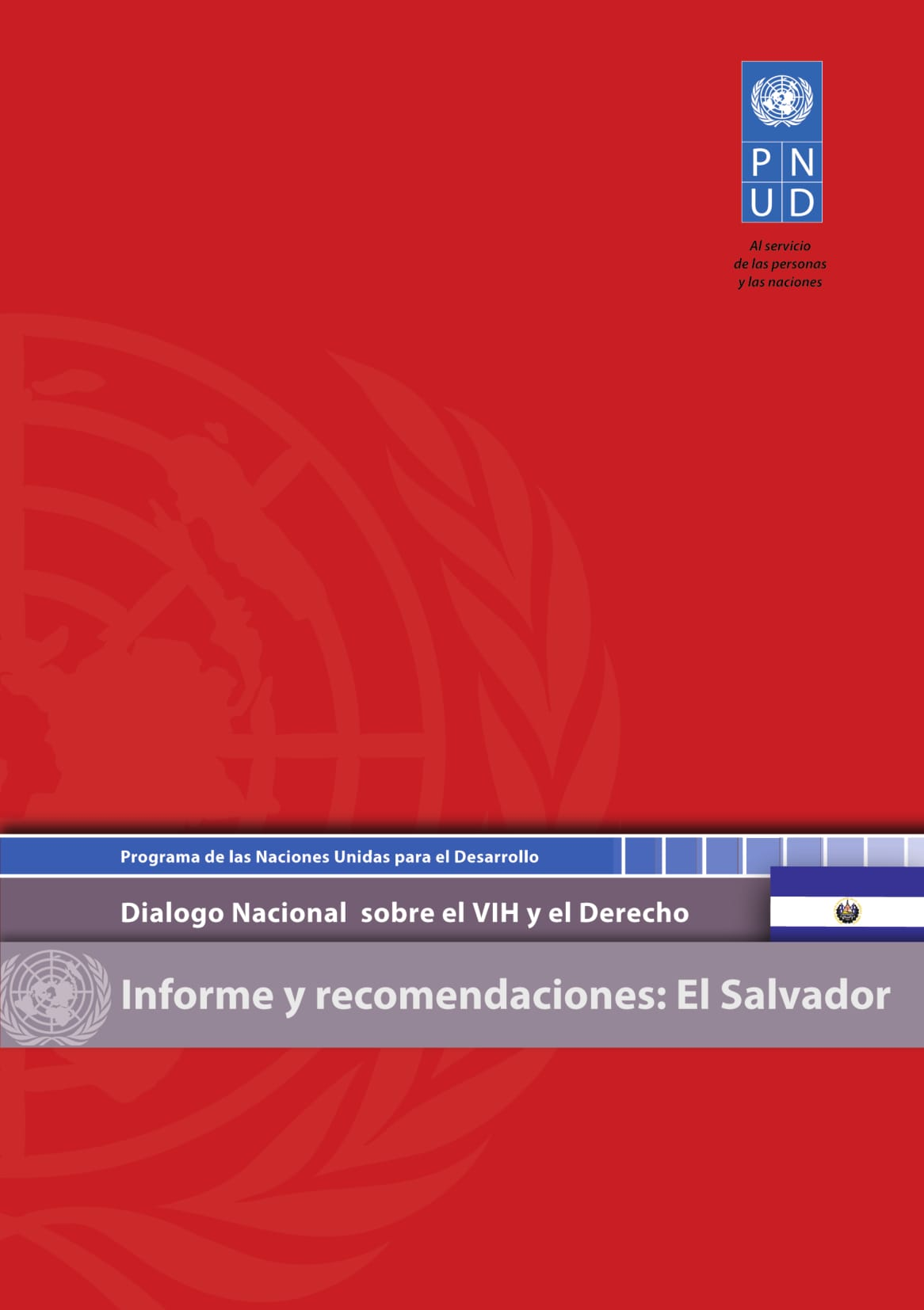 National Dialogue on HIV and the Law in El Salvador: Meeting Report