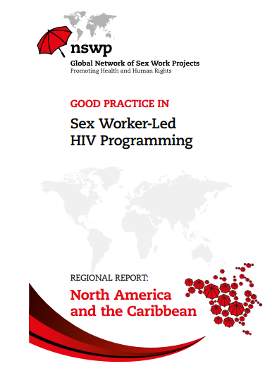 North America and the Caribbean Regional Report: Good Practice in Sex Worker-led HIV Programming