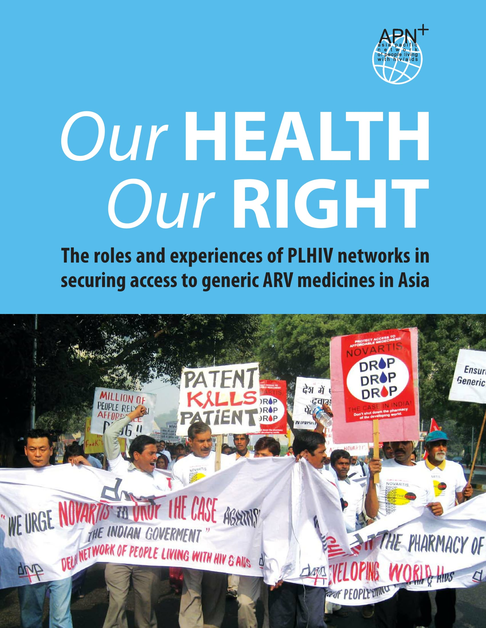Our Health Our Right: Securing access to generic ARV medicines in Asia