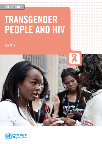 Policy brief: Transgender people and HIV