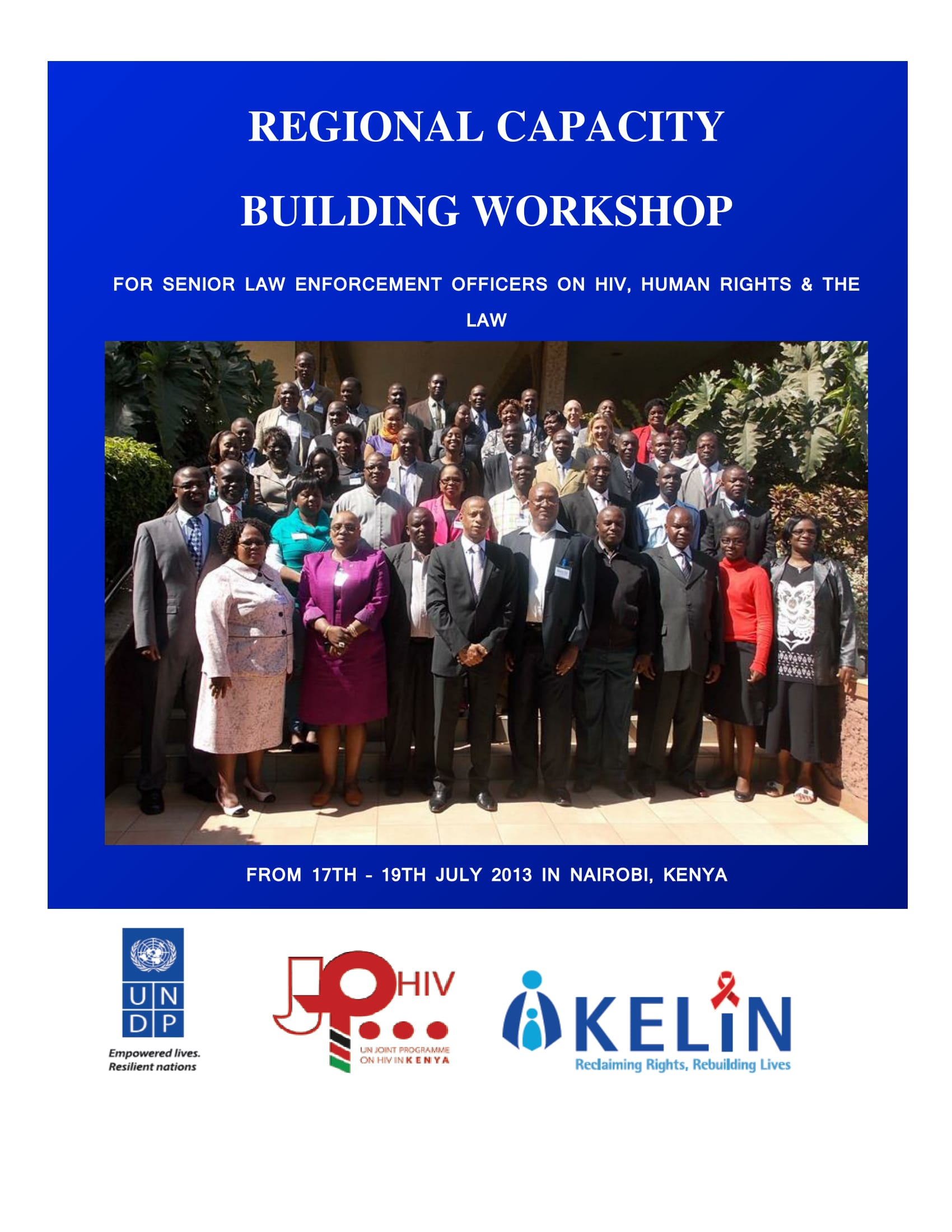 Regional Capacity Building Workshop for Senior Law Enforcement Officers on HIV, Human Rights & the Law - Meeting Report