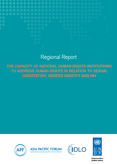Regional Report: The Capacity of National Human Rights Institutions to Address Human Rights in Relation to Sexual Orientation, Gender Identity and HIV