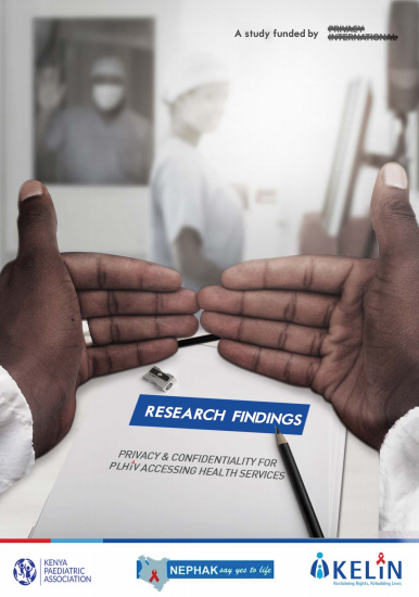 Report on the Right to Privacy and Confidentiality for Persons Living with HIV Accessing Health Services