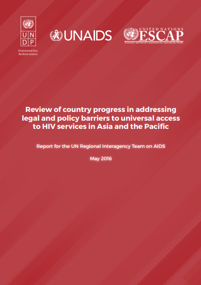 Review of country progress in addressing legal and policy barriers to universal access to HIV services in Asia and the Pacific