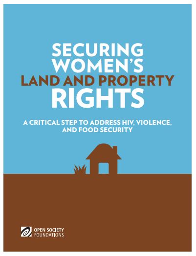 Securing Women's Land and Property Rights: A Critical Step to Address HIV, Violence, and Food Security