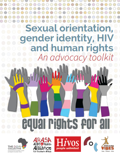 Sexual Orientation, Gender Identity, HIV and Human Rights Advocacy Toolkit