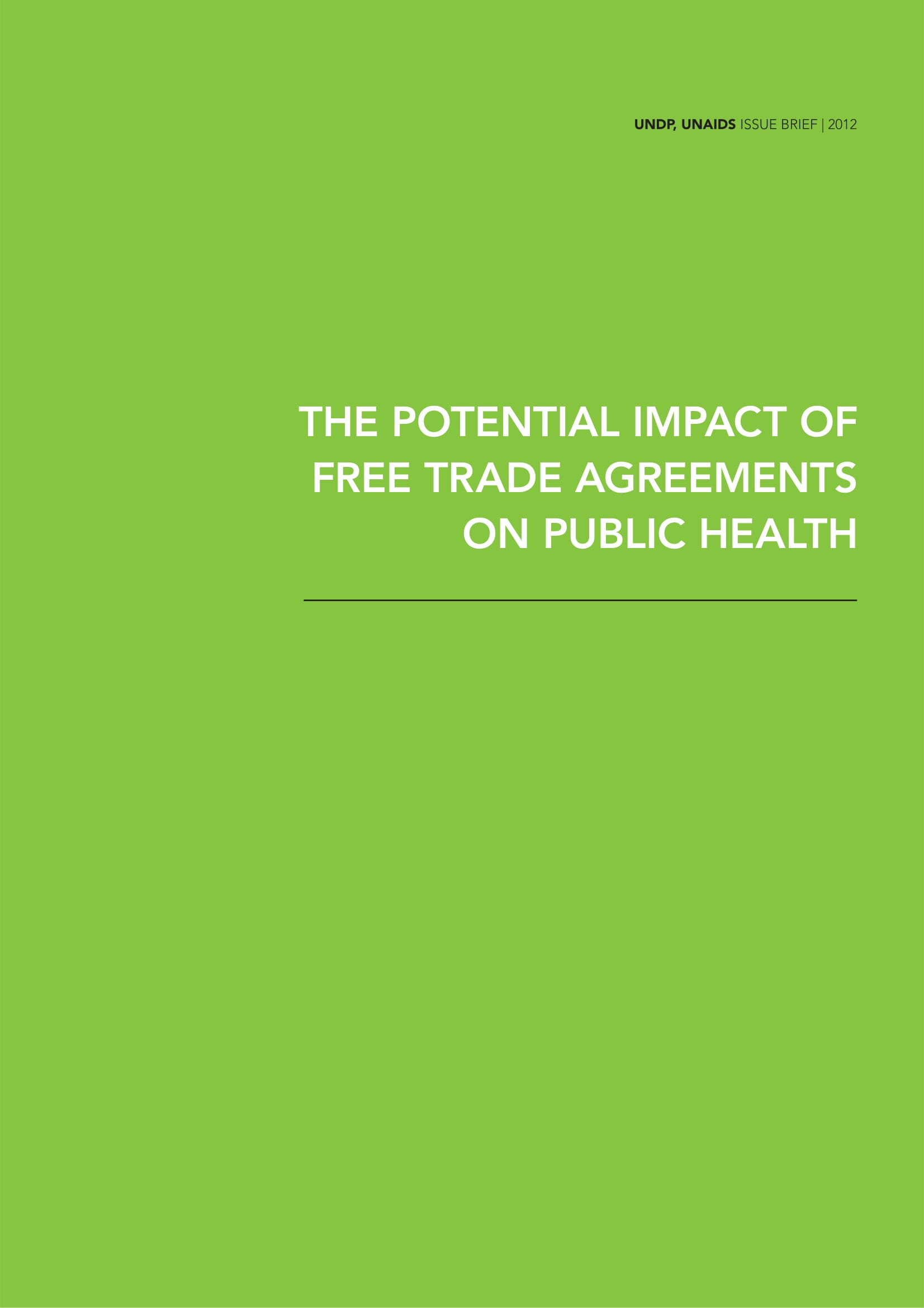The Potential Impact of Free Trade Agreements on Public Health: Issue Brief