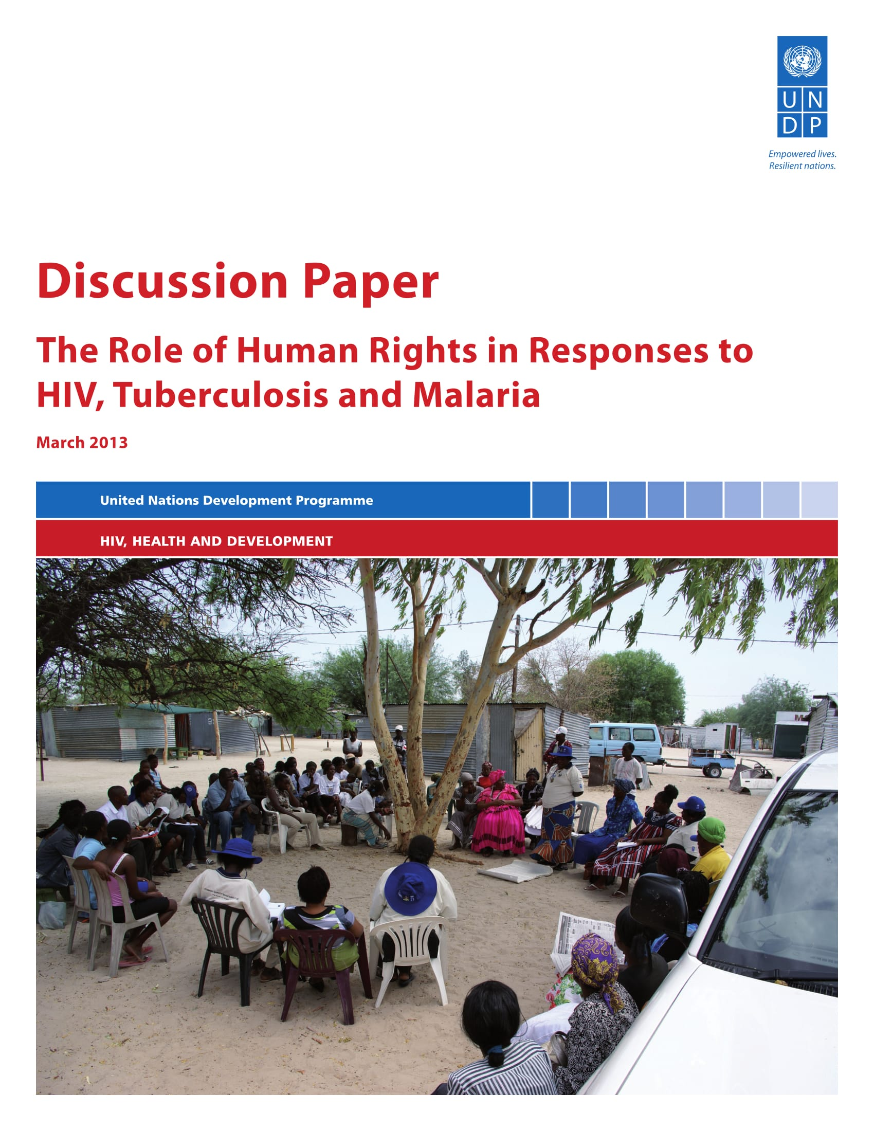 The Role of Human Rights in Responses to HIV, Tuberculosis and Malaria