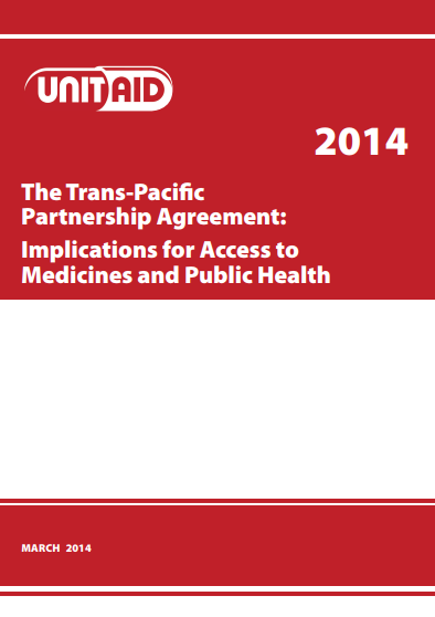 The Trans-Pacific Partnership Agreement: Implications for Access to Medicines and Public Health