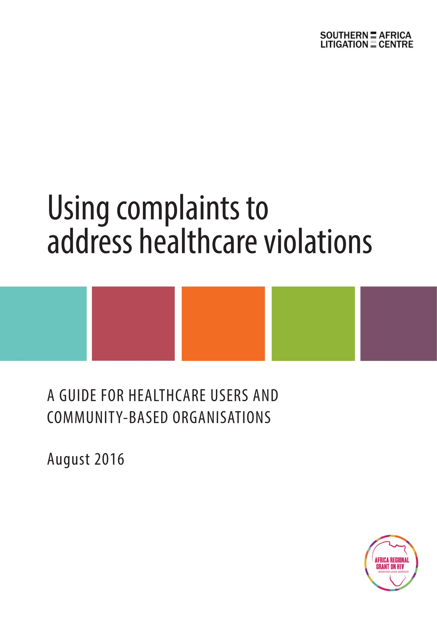 Using Complaints to Address Healthcare Violations: A Guide for Healthcare Users and Community-Based Organisations