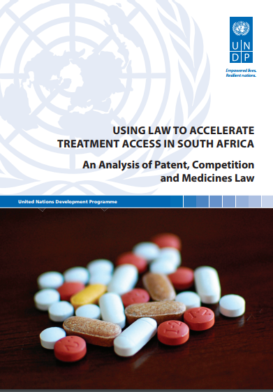 Using Law to Accelerate Treatment Access in South Africa: An Analysis of Patent, Competition and Medicines Law