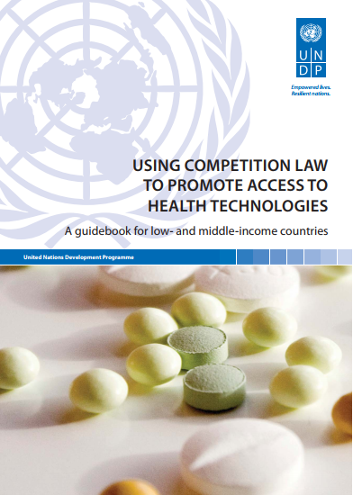 Using competition law to promote access to health technologies: A guidebook for low-and-middle income countries