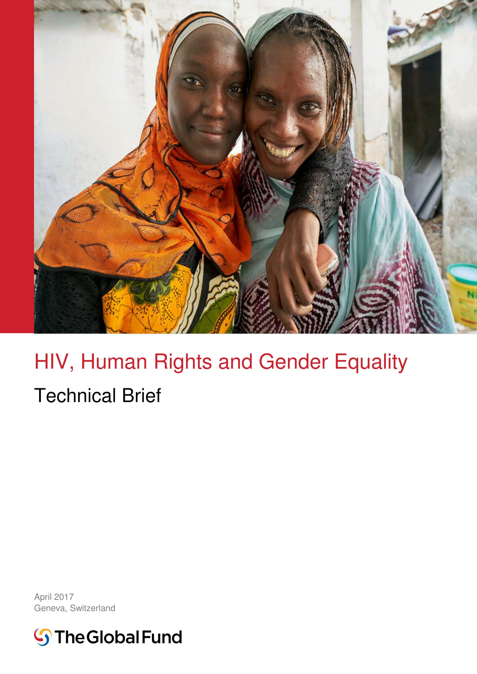 Technical Brief: HIV, Human Rights and Gender Equality