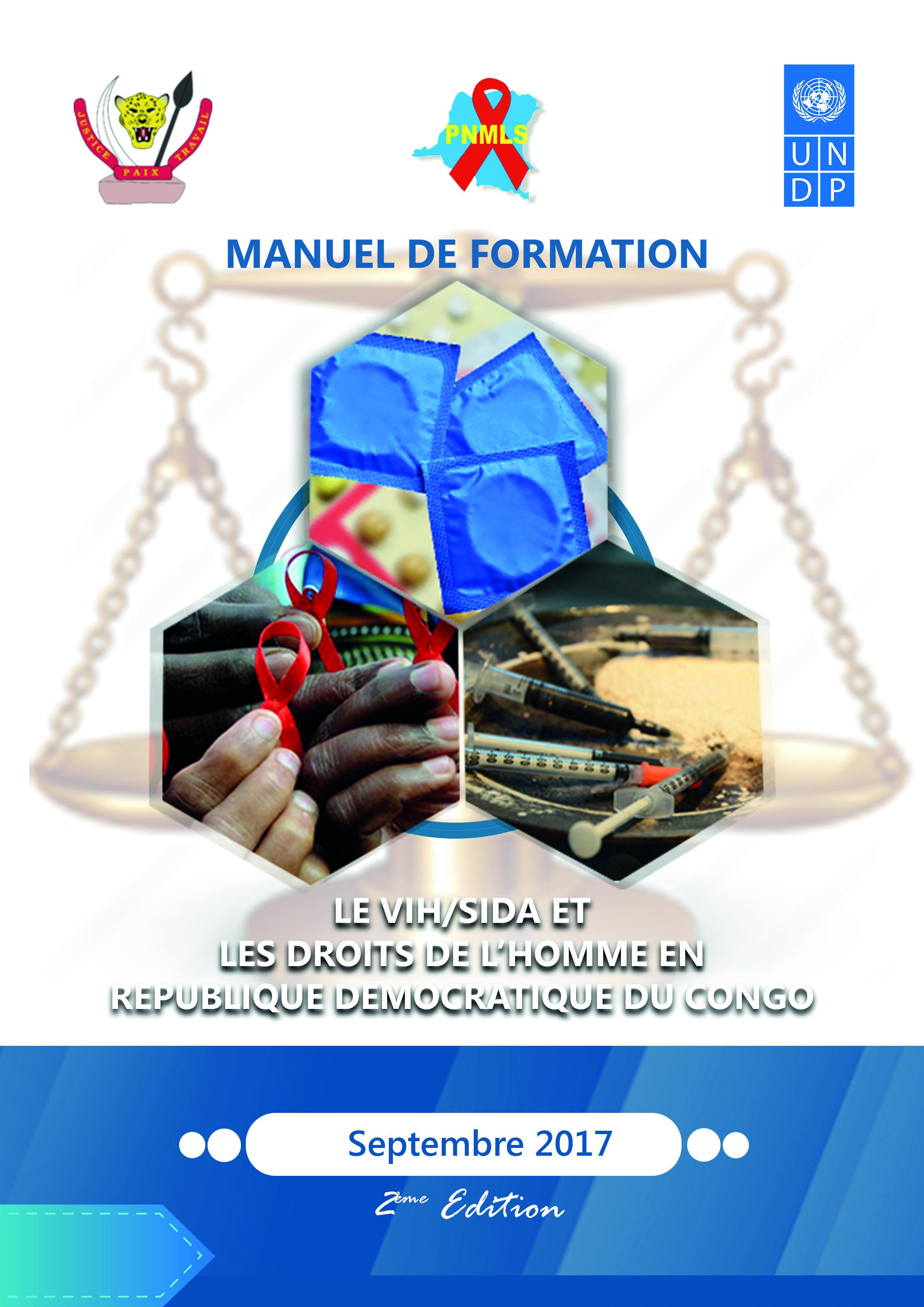 Le VIH/SIDA et les droits de l'homme en Republique Democratique du Congo: Manuel de formation (2nd edition)