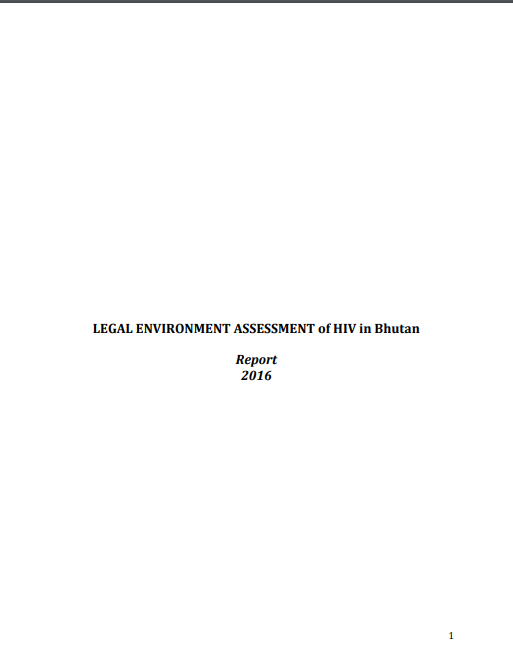 LEGAL ENVIRONMENT ASSESSMENT of HIV in Bhutan