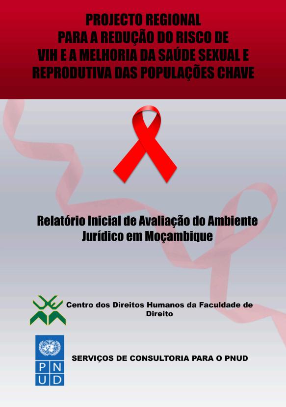 Relatorio Inicial de Avaliacao do Ambiente Juridico em Mocambique