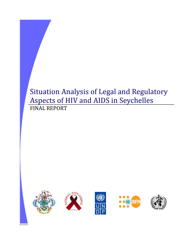Situation Analysis of Legal and Regulatory Aspects of HIV and AIDS in Seychelles