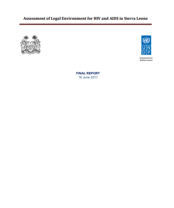 Assessment of Legal Environment for HIV and AIDS in Sierra Leone
