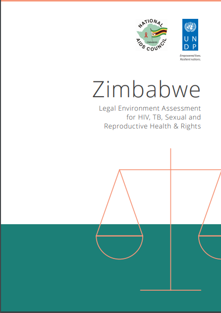Zimbabwe: Legal Environment Assessment for HIV, TB, Sexual and Reproductive Health & Rights