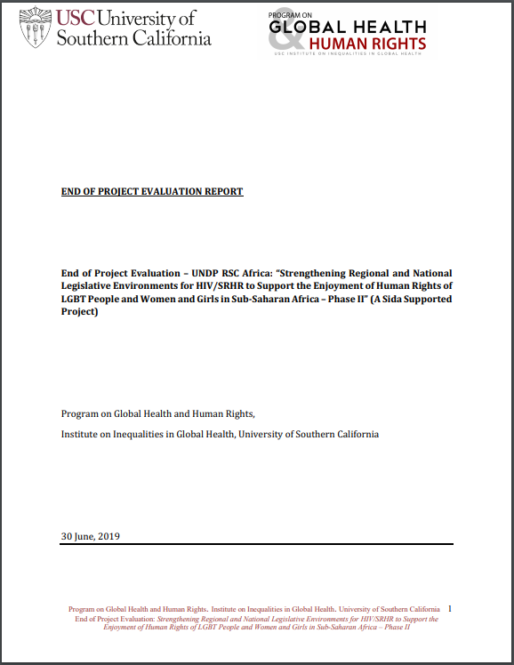 "End of Project Evaluation - UNDP RSC Africa: ""Strengthening Regional and National Legislative Environments for HIV/SRHR to Support the Enjoyment of Human Rights of LGBT People and Women and Girls in Sub-Saharan Africa – Phase II"" (A Sida Supported Project)"